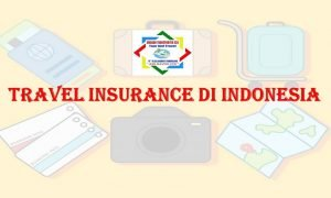 Travel Insurance Di Indonesia - Asuransi Perjalanan